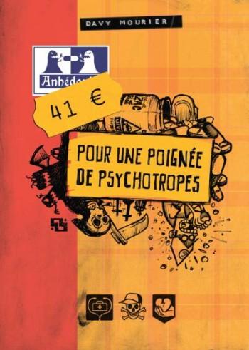 41€ pour poignée de psychotropes