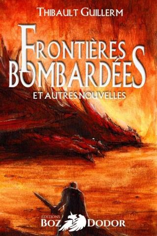 frontières bombardées