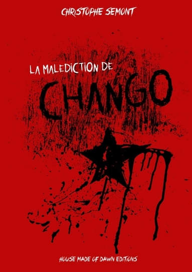 la malédiction de chango
