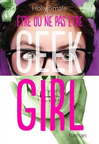 etre ou ne pas etre geek girl