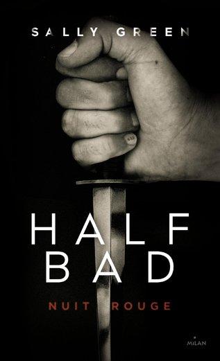 half bad 2
