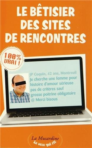 le betisier des sites de rencontres